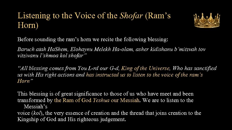 Listening to the Voice of the Shofar (Ram's Horn) Before sounding the ram's horn