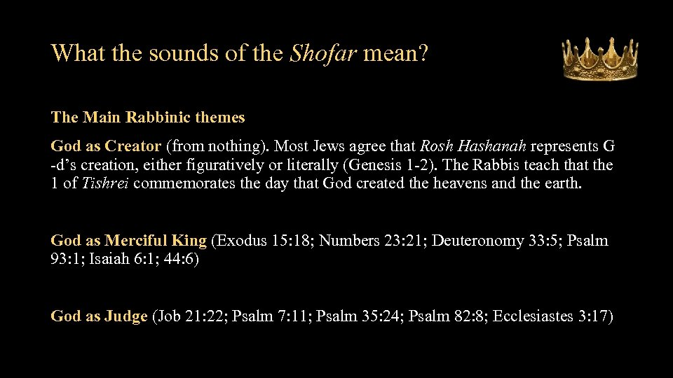 What the sounds of the Shofar mean? The Main Rabbinic themes God as Creator