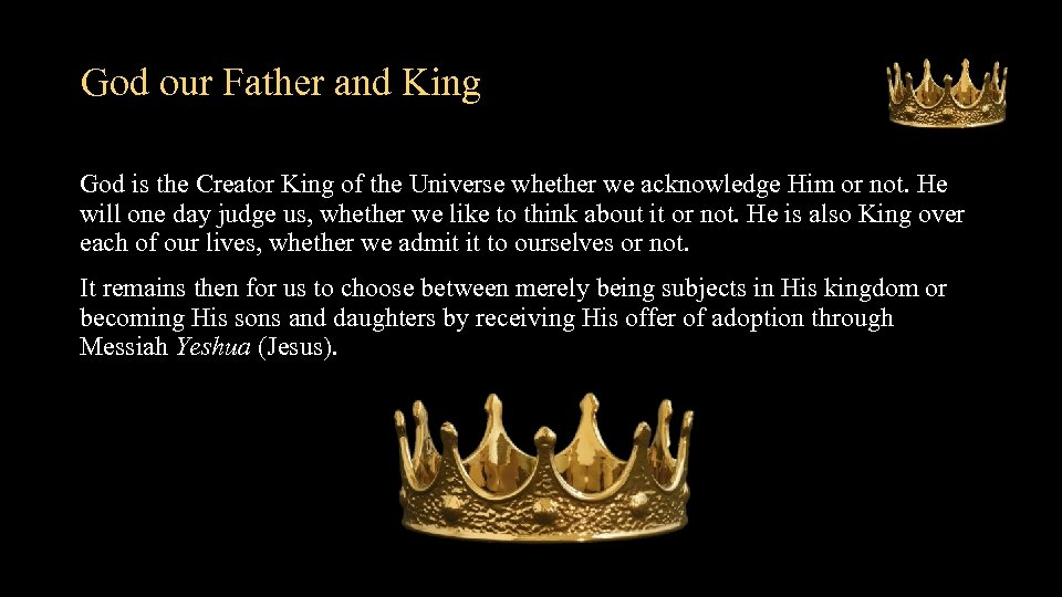 God our Father and King God is the Creator King of the Universe whether