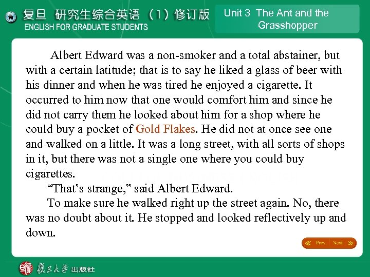 Unit 3 The Ant and the Grasshopper Albert Edward was a non-smoker and a
