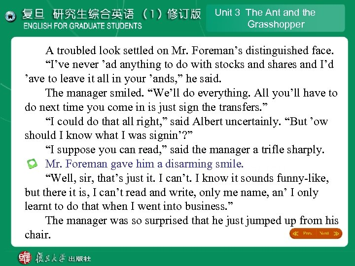 Unit 3 The Ant and the Grasshopper A troubled look settled on Mr. Foreman's