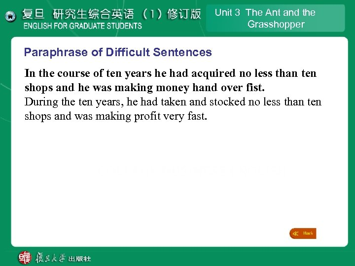 Unit 3 The Ant and the Grasshopper Paraphrase of Difficult Sentences In the course