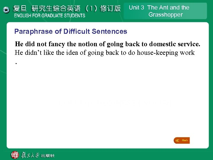 Unit 3 The Ant and the Grasshopper Paraphrase of Difficult Sentences He did not