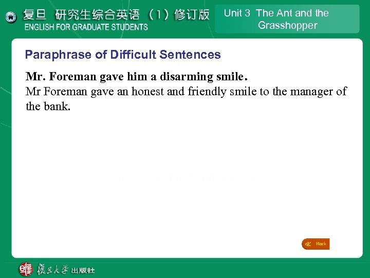 Unit 3 The Ant and the Grasshopper Paraphrase of Difficult Sentences Mr. Foreman gave