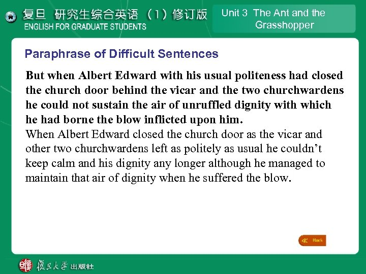 Unit 3 The Ant and the Grasshopper Paraphrase of Difficult Sentences But when Albert