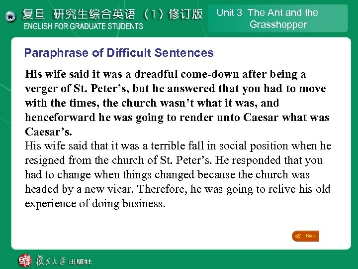 Unit 3 The Ant and the Grasshopper Paraphrase of Difficult Sentences His wife said