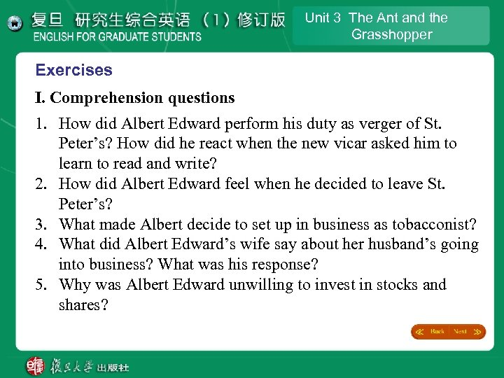 Unit 3 The Ant and the Grasshopper Exercises I. Comprehension questions 1. How did