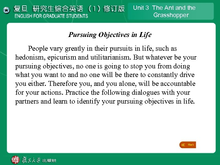 Unit 3 The Ant and the Grasshopper Pursuing Objectives in Life People vary greatly