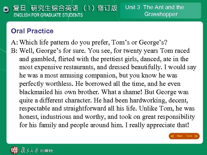 Unit 3 The Ant and the Grasshopper Oral Practice A: Which life pattern do