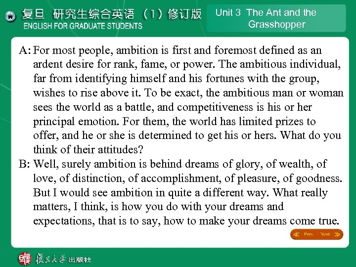 Unit 3 The Ant and the Grasshopper A: For most people, ambition is first
