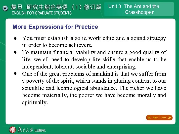 Unit 3 The Ant and the Grasshopper More Expressions for Practice l l l