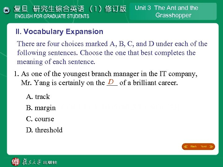 Unit 3 The Ant and the Grasshopper II. Vocabulary Expansion There are four choices