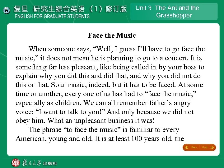 """Unit 3 The Ant and the Grasshopper Face the Music When someone says, """"Well,"""
