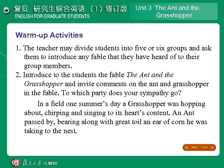 Unit 3 The Ant and the Grasshopper Warm-up Activities 1. The teacher may divide