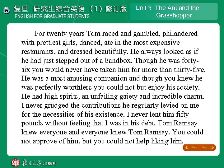 Unit 3 The Ant and the Grasshopper For twenty years Tom raced and gambled,