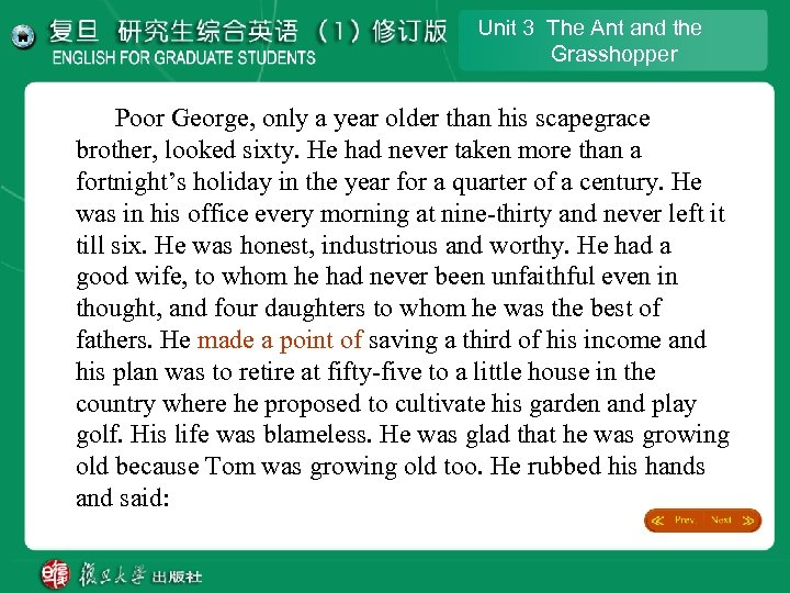 Unit 3 The Ant and the Grasshopper Poor George, only a year older than