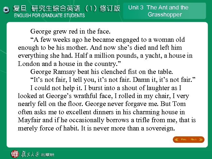 "Unit 3 The Ant and the Grasshopper George grew red in the face. ""A"