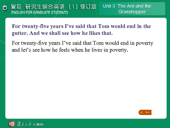 Unit 3 The Ant and the Grasshopper For twenty-five years I've said that Tom