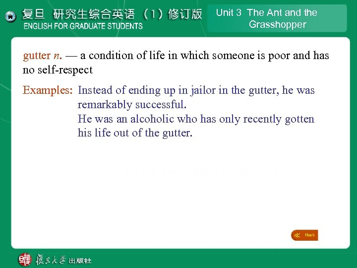 Unit 3 The Ant and the Grasshopper gutter n. — a condition of life