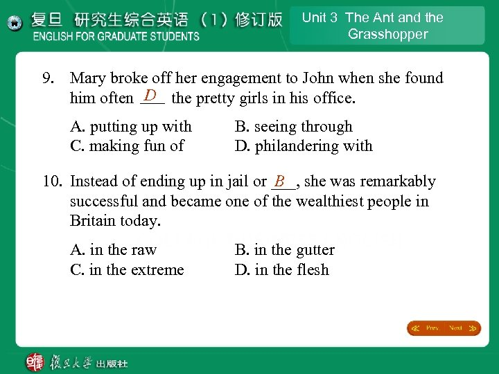 Unit 3 The Ant and the Grasshopper 9. Mary broke off her engagement to
