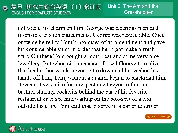 Unit 3 The Ant and the Grasshopper not waste his charm on him. George