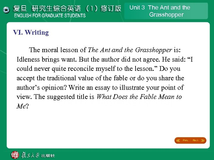 Unit 3 The Ant and the Grasshopper VI. Writing The moral lesson of The