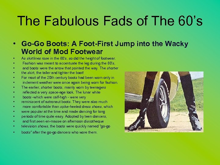 The Fabulous Fads of The 60's • Go-Go Boots: A Foot-First Jump into the