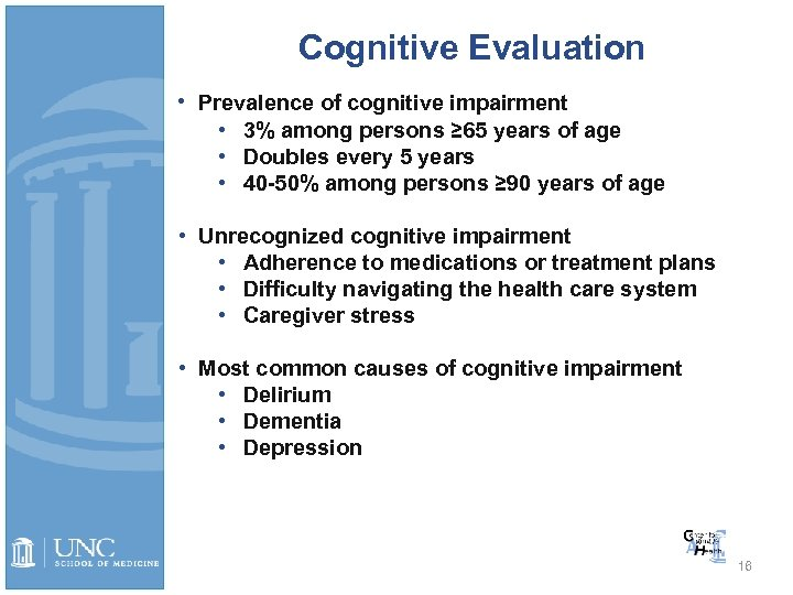 Cognitive Evaluation • Prevalence of cognitive impairment • 3% among persons ≥ 65 years