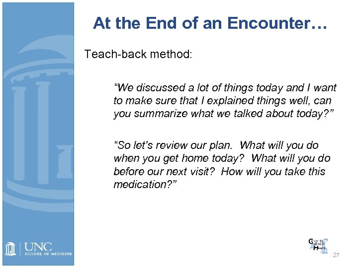 "At the End of an Encounter… Teach-back method: ""We discussed a lot of things"