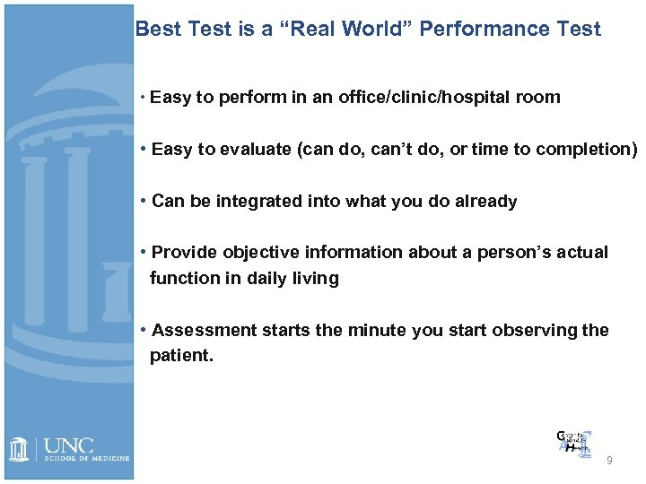 "Best Test is a ""Real World"" Performance Test • Easy to perform in an"