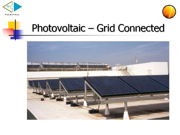 Photovoltaic – Grid Connected