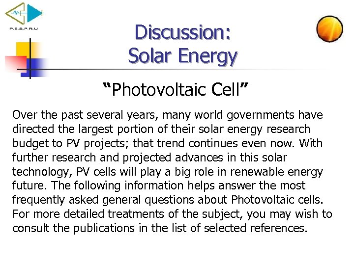 """Discussion: Solar Energy """"Photovoltaic Cell"""" Over the past several years, many world governments have"""