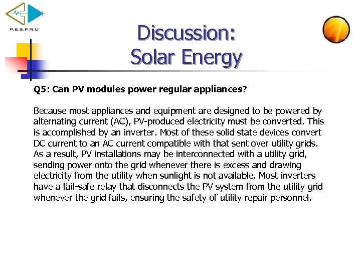 Discussion: Solar Energy Q 5: Can PV modules power regular appliances? Because most appliances