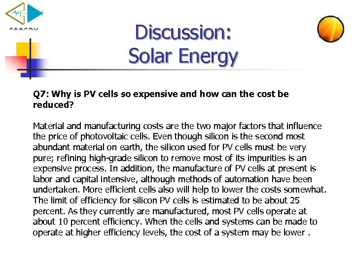 Discussion: Solar Energy Q 7: Why is PV cells so expensive and how can