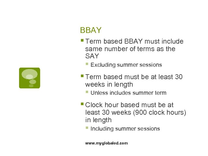 BBAY § Term based BBAY must include same number of terms as the SAY
