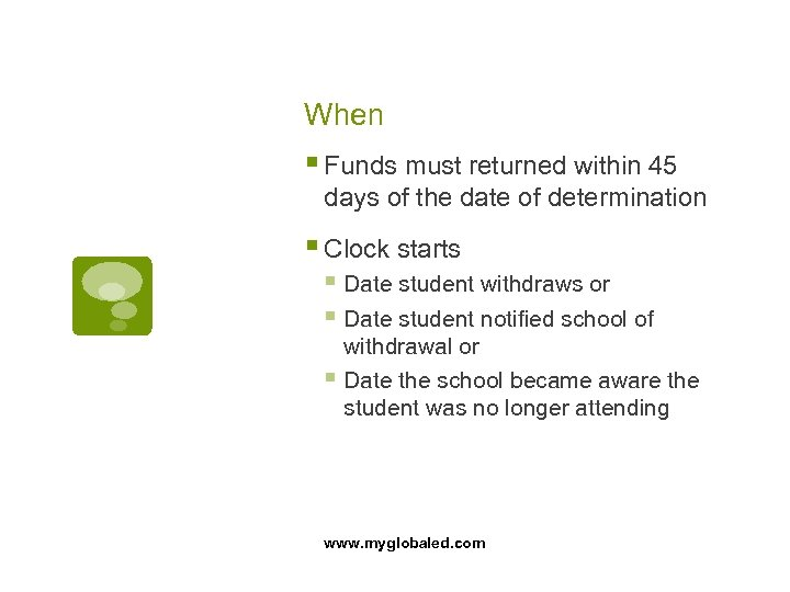 When § Funds must returned within 45 days of the date of determination §