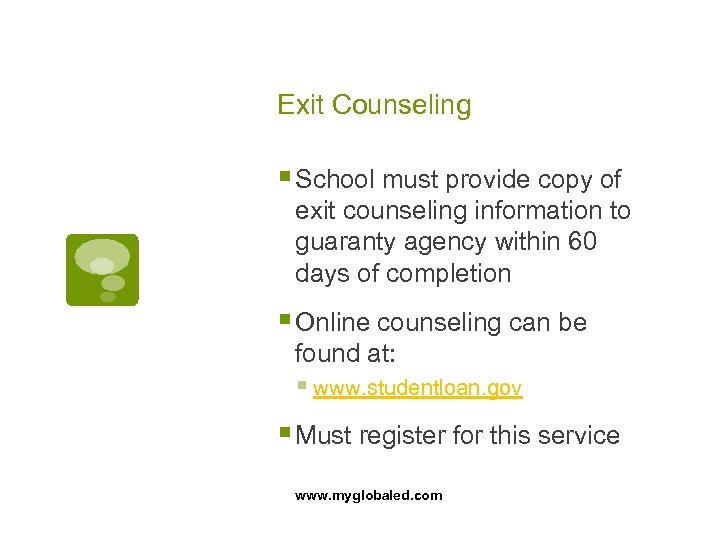 Exit Counseling § School must provide copy of exit counseling information to guaranty agency