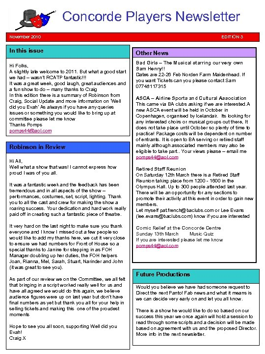 Concorde Players Newsletter November 2010 In this issue Hi Folks, A slightly late welcome