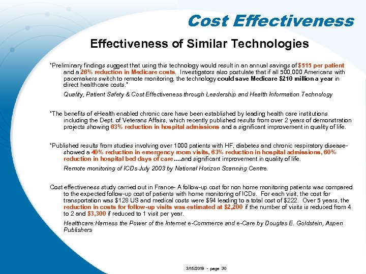 "Cost Effectiveness of Similar Technologies ""Preliminary findings suggest that using this technology would result"