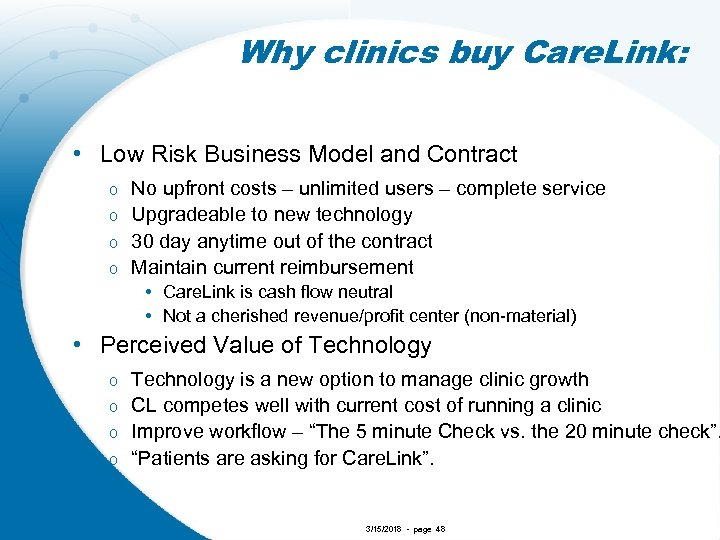 Why clinics buy Care. Link: • Low Risk Business Model and Contract No upfront