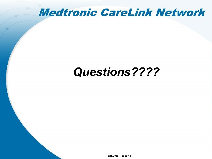 Medtronic Care. Link Network Questions? ? 3/15/2018 - page 51