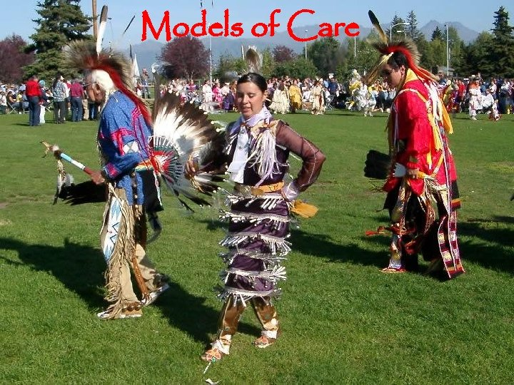 Models of Care 24