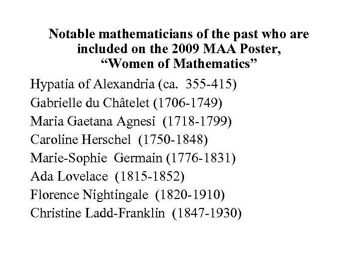 """Notable mathematicians of the past who are included on the 2009 MAA Poster, """"Women"""