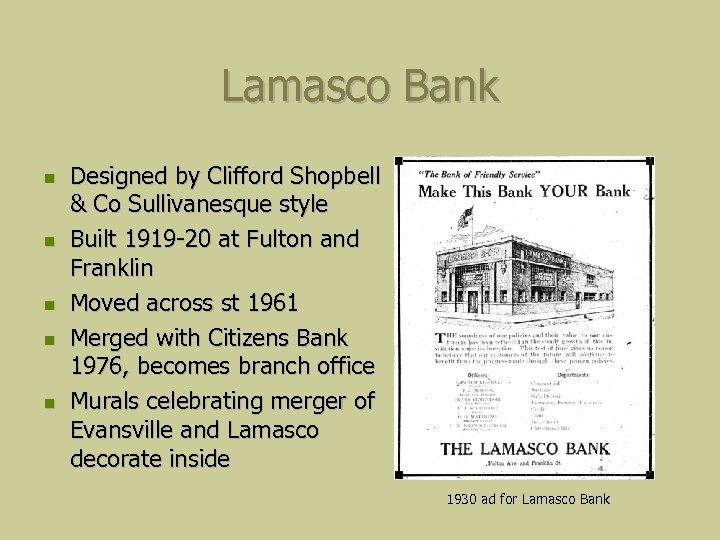 Lamasco Bank Designed by Clifford Shopbell & Co Sullivanesque style Built 1919 -20 at