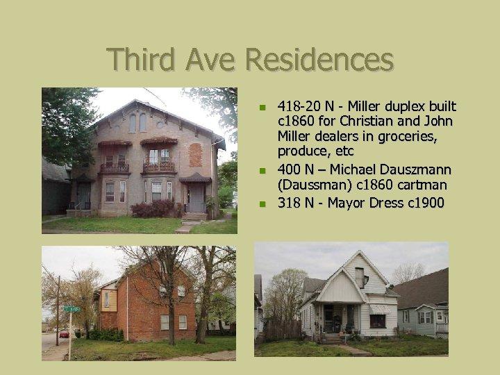 Third Ave Residences 418 -20 N - Miller duplex built c 1860 for Christian