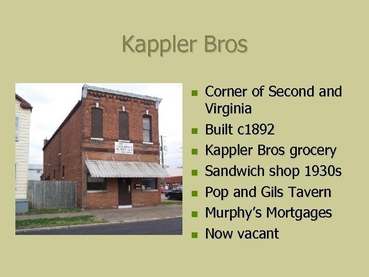 Kappler Bros Corner of Second and Virginia Built c 1892 Kappler Bros grocery Sandwich