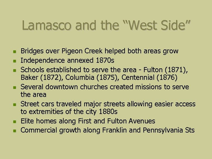 "Lamasco and the ""West Side"" Bridges over Pigeon Creek helped both areas grow Independence"