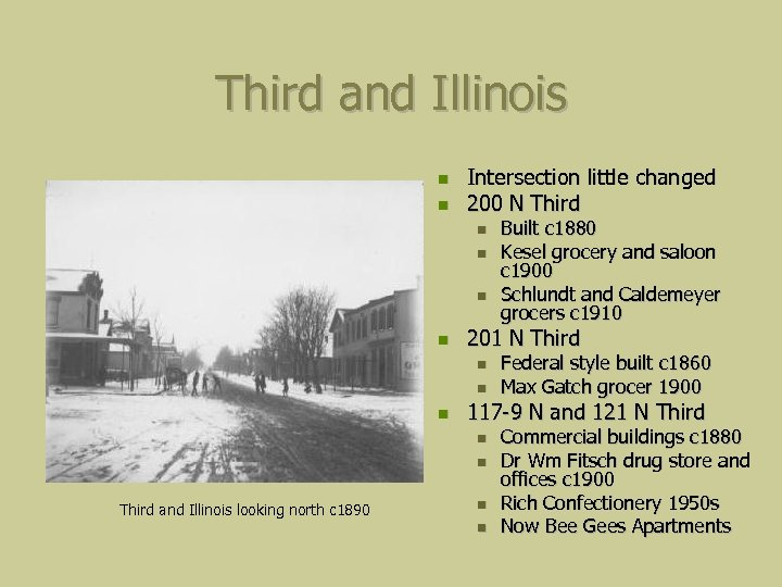Third and Illinois Intersection little changed 200 N Third 201 N Third Federal style