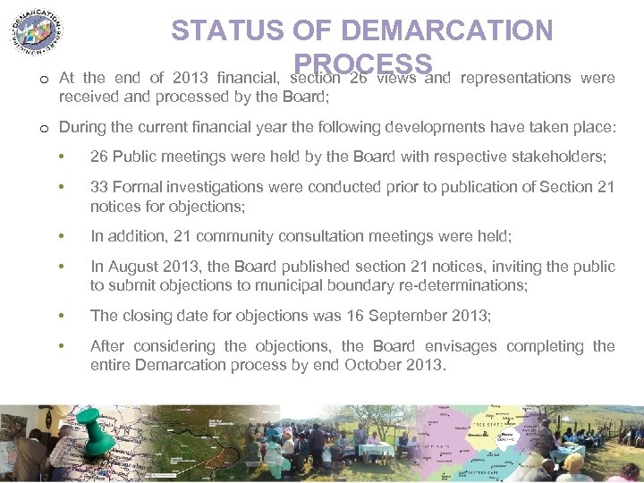 o STATUS OF DEMARCATION PROCESS At the end of 2013 financial, section 26 views