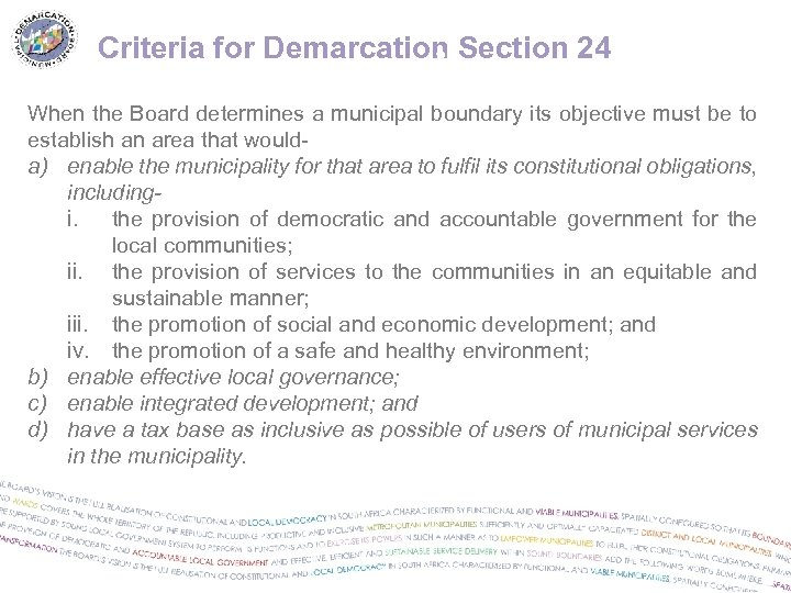 Criteria for Demarcation Section 24 24 When the Board determines a municipal boundary its